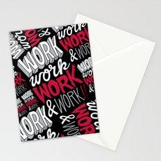 Work! Work! Work! Work! Stationery Cards