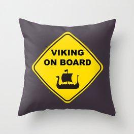 VIKING ON BOARD Throw Pillow