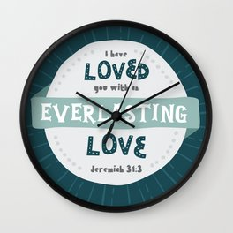 """""""Everlasting Love"""" Hand-Lettered Bible Verse Wall Clock"""