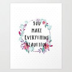 Beautiful You Art Print