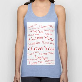 I Love You Unisex Tank Top