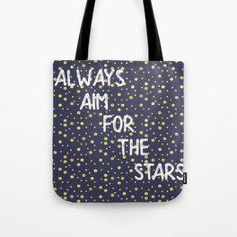 Always Aim For The Stars Wall Tapestry Tote Bag