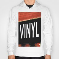 vinyl Hoodies featuring Vinyl by Biff Rendar