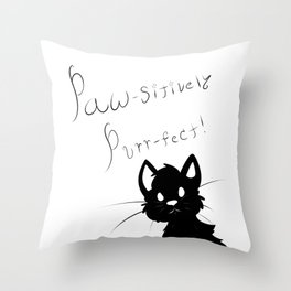 Paw-sitively Purr-fect (white) Throw Pillow