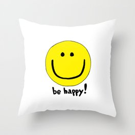 Be Happy Smiley Face Throw Pillow