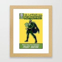 The Man, The Myth, the Hero - BLACKBEARD Framed Art Print