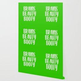 Brains Beauty Booty - Lime Green Wallpaper