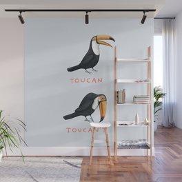 Toucan Toucan't Wall Mural