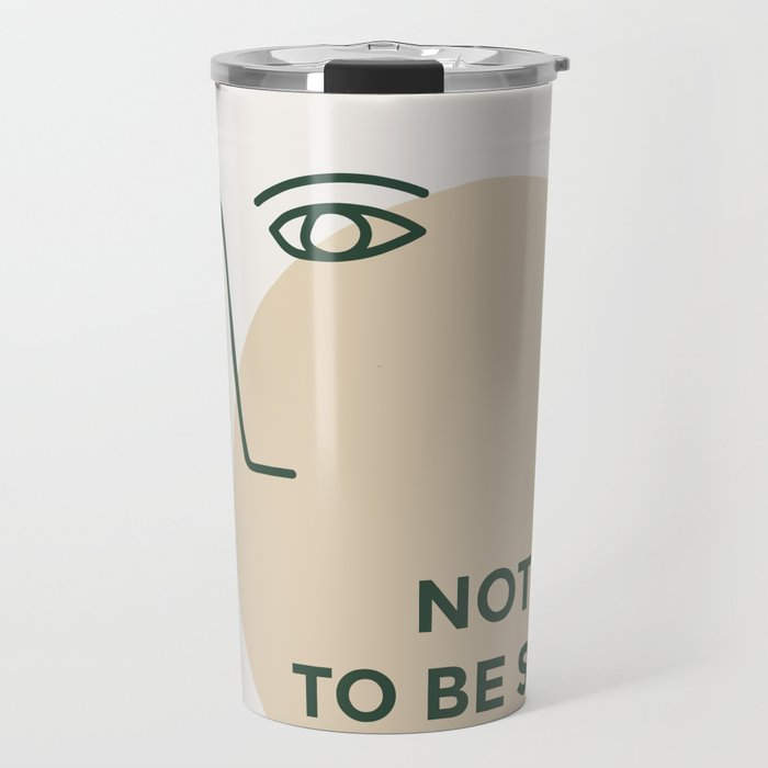 not made to be subtle Travel Mug