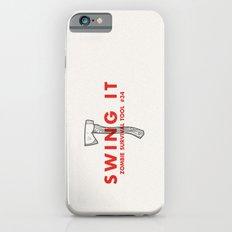 Swing it - Zombie Survival Tools iPhone 6s Slim Case