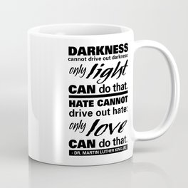 Darkness & Light | Quotes to Remind Coffee Mug