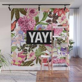 YAY! Wall Mural