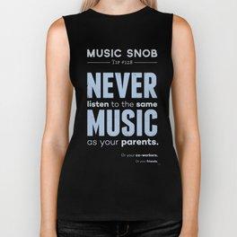 Never Listen to MORE of the Same Music — Music Snob Tip #128.5 Biker Tank