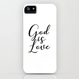 Christian Quote - God is Love iPhone Case