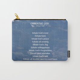 Breathe God- Mountains Carry-All Pouch