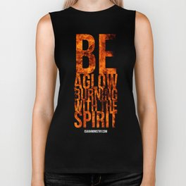 Be Aglow Burning With the Spirit Biker Tank