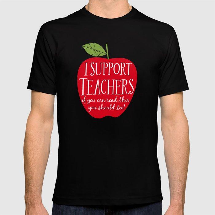 I Support Teachers (apple) T-shirt