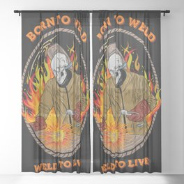 Born To Weld Sheer Curtain