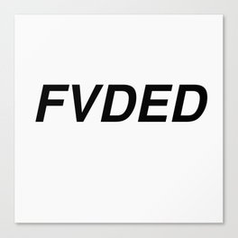 FVDED Canvas Print