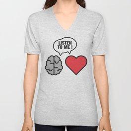 head vs. heart Unisex V-Neck