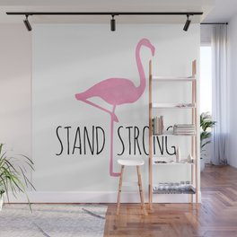 Stand Strong Wall Mural