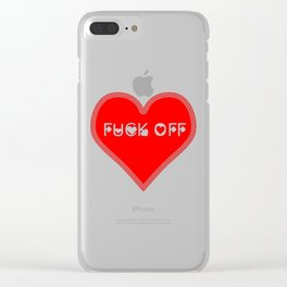 A fuck off for valentine's day Clear iPhone Case