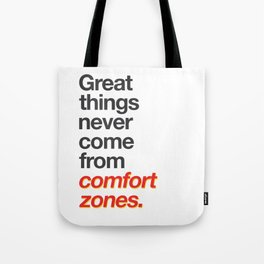 Comfort Zones Tote Bag