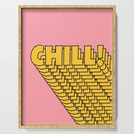Chill Chill Chill! Serving Tray
