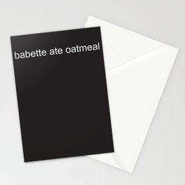 babette ate oatmeal Stationery Cards