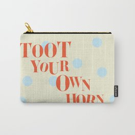 Toot Your Own Horn Carry-All Pouch