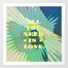 All You Need Is Love Tie Dye Art Print