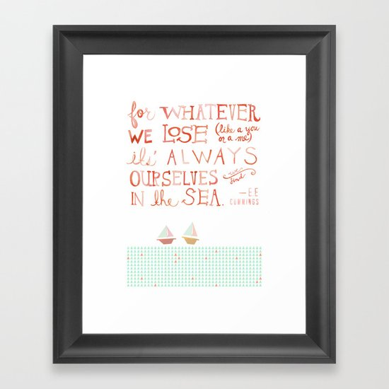 for whatever we lose. .. Framed Art Print