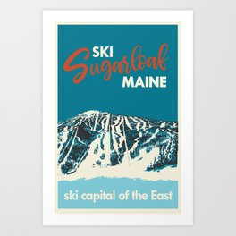 Ski Sugarloaf Maine vintage ski poster Art Print