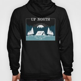 UP NORTH, camping Hoody