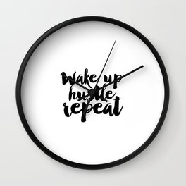 PRINTABLE Art, Wake Up Hustle Repeat, BEDROOM Decor,BEDROOM Sign,Hustle Hard,Girls Room Decor,Quote Wall Clock