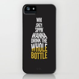 Not Goin' Back iPhone Case