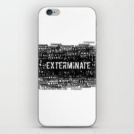 Exterminate 1 iPhone Skin