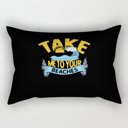 Take me to youre Beaches alien funny shirt Rectangular Pillow