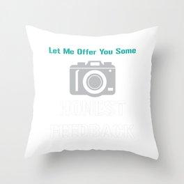 Funny Feedback Tshirt Designs Honest Feedback Throw Pillow