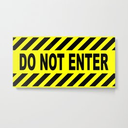 Yellow And Black Do Not Enter Sign Metal Print