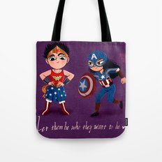 Let them be who they want to be Tote Bag