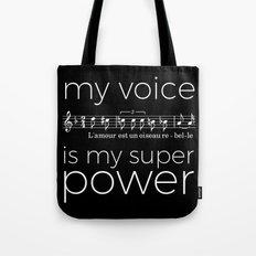 My voice is my super power (mezzo soprano, black version) Tote Bag