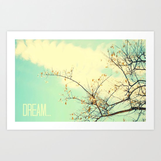 Dream... Art Print
