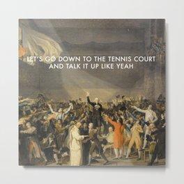 Tennis Court Oath Metal Print