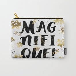 Magnifique Carry-All Pouch