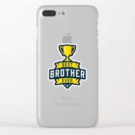 Best brother ever Clear iPhone Case