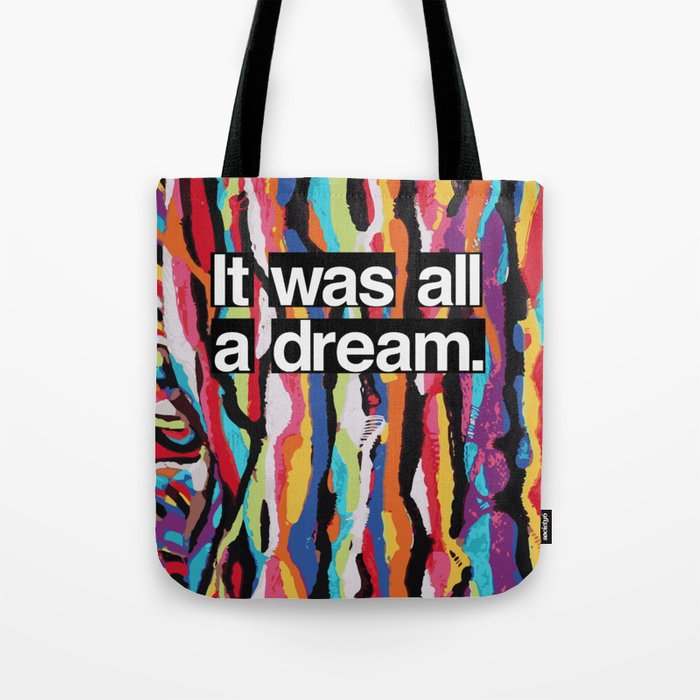 """It Was All A Dream"" Biggie Smalls Inspired Hip Hop Design Tote Bag"