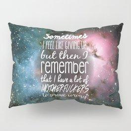 Prove Them Wrong Pillow Sham