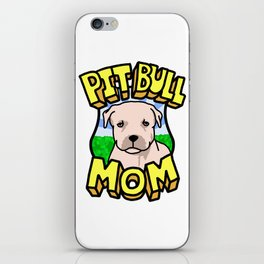 Pit Bull Mom iPhone Skin