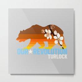 Our Revolution Turlock Metal Print